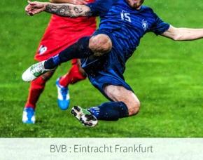 BVB : Eintr. Frankfurt - Saison 19/2020 1 Übernachtung Tickets Sitzplatz BVB Bereich / neutraler Bereich - Übernachtung im 4-Sterne Hotel